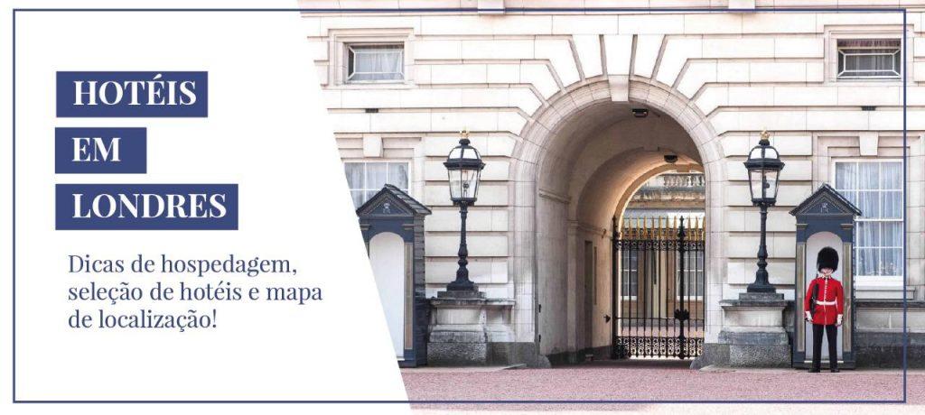 palácio de buckingham com soldado na porta, banner de hospedagem em londres onde ficar bairros preços hotéis baratos em londres